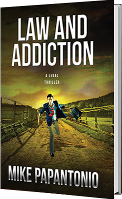 Law And Addiction book by Mike Papantonio